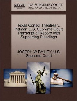 Texas Consol Theatres v. Pittman U.S. Supreme Court Transcript of Record with Supporting Pleadings