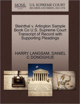 Steinthal V. Arlington Sample Book Co U.S. Supreme Court Transcript Of Record With Supporting Pleadings