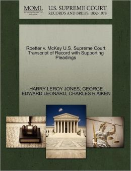 Roetter V. Mckey U.S. Supreme Court Transcript Of Record With Supporting Pleadings