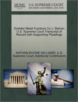 Doehler Metal Furniture Co v. Warren U.S. Supreme Court Transcript of Record with Supporting Pleadings