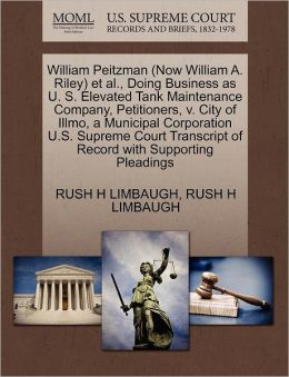 William Peitzman (Now William A. Riley) Et Al., Doing Business As U. S. Elevated Tank Maintenance Company, Petitioners, V. City Of Illmo, A Municipal Corporation U.S. Supreme Court Transcript Of Record With Supporting Pleadings