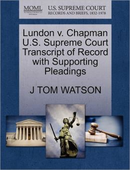 Lundon V. Chapman U.S. Supreme Court Transcript Of Record With Supporting Pleadings