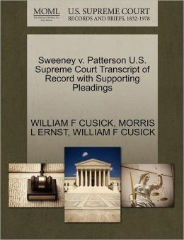 Sweeney V. Patterson U.S. Supreme Court Transcript Of Record With Supporting Pleadings