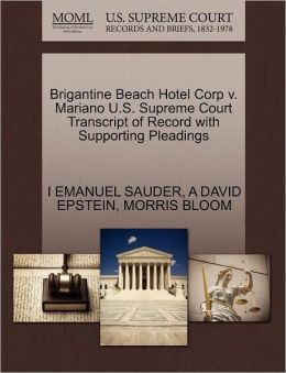 Brigantine Beach Hotel Corp V. Mariano U.S. Supreme Court Transcript Of Record With Supporting Pleadings