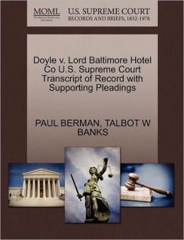 Doyle V. Lord Baltimore Hotel Co U.S. Supreme Court Transcript Of Record With Supporting Pleadings