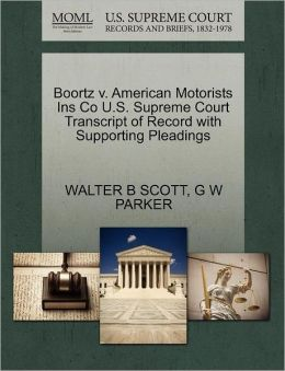 Boortz V. American Motorists Ins Co U.S. Supreme Court Transcript Of Record With Supporting Pleadings