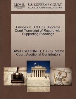 Emspak v. U S U.S. Supreme Court Transcript of Record with Supporting Pleadings