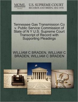 Tennessee Gas Transmission Co V. Public Service Commission Of State Of N Y U.S. Supreme Court Transcript Of Record With Supporting Pleadings