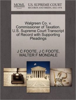 Walgreen Co. V. Commissioner Of Taxation. U.S. Supreme Court Transcript Of Record With Supporting Pleadings