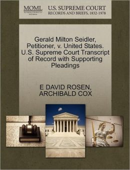 Gerald Milton Seidler, Petitioner, V. United States. U.S. Supreme Court Transcript Of Record With Supporting Pleadings