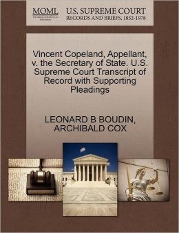 Vincent Copeland, Appellant, V. The Secretary Of State. U.S. Supreme Court Transcript Of Record With Supporting Pleadings