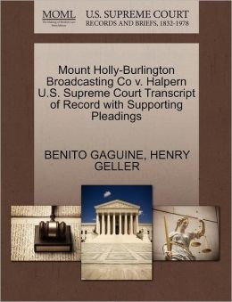 Mount Holly-Burlington Broadcasting Co V. Halpern U.S. Supreme Court Transcript Of Record With Supporting Pleadings