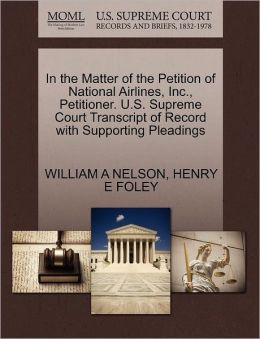In The Matter Of The Petition Of National Airlines, Inc., Petitioner. U.S. Supreme Court Transcript Of Record With Supporting Pleadings