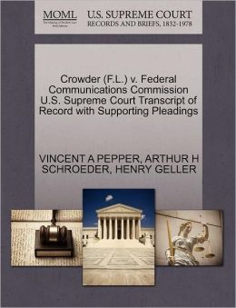 Crowder (F.L.) V. Federal Communications Commission U.S. Supreme Court Transcript Of Record With Supporting Pleadings