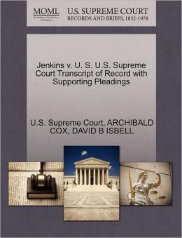 Jenkins v. U. S. U.S. Supreme Court Transcript of Record with Supporting Pleadings