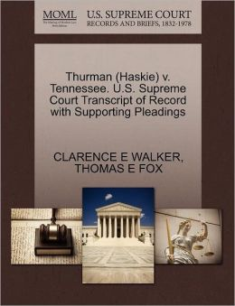 Thurman (Haskie) V. Tennessee. U.S. Supreme Court Transcript Of Record With Supporting Pleadings