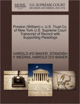 Preston (William) V. U.S. Trust Co. Of New York U.S. Supreme Court Transcript Of Record With Supporting Pleadings