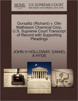 Gorsalitz (Richard) V. Olin Mathieson Chemical Corp. U.S. Supreme Court Transcript Of Record With Supporting Pleadings