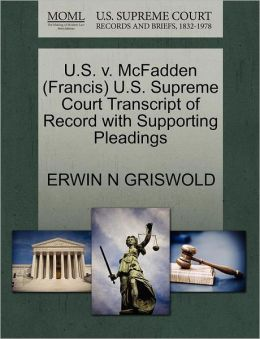 U.S. V. Mcfadden (Francis) U.S. Supreme Court Transcript Of Record With Supporting Pleadings