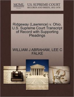 Ridgeway (Lawrence) V. Ohio. U.S. Supreme Court Transcript Of Record With Supporting Pleadings