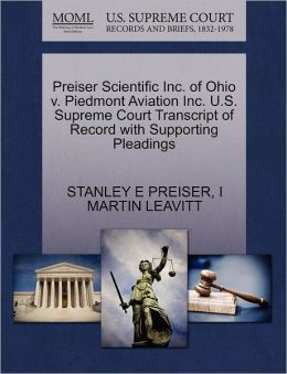 Preiser Scientific Inc. Of Ohio V. Piedmont Aviation Inc. U.S. Supreme Court Transcript Of Record With Supporting Pleadings