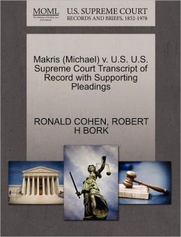 Makris (Michael) V. U.S. U.S. Supreme Court Transcript Of Record With Supporting Pleadings