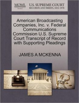American Broadcasting Companies, Inc. V. Federal Communications Commission U.S. Supreme Court Transcript Of Record With Supporting Pleadings