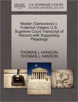 Nieder (Genevieve) V. Fullerton (Helen) U.S. Supreme Court Transcript Of Record With Supporting Pleadings