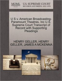 U S V. American Broadcasting-Paramount Theatres, Inc U.S. Supreme Court Transcript Of Record With Supporting Pleadings