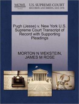 Pugh (Jesse) V. New York U.S. Supreme Court Transcript Of Record With Supporting Pleadings