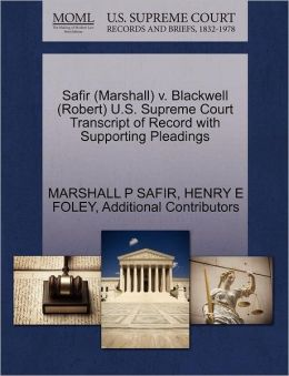Safir (Marshall) V. Blackwell (Robert) U.S. Supreme Court Transcript Of Record With Supporting Pleadings