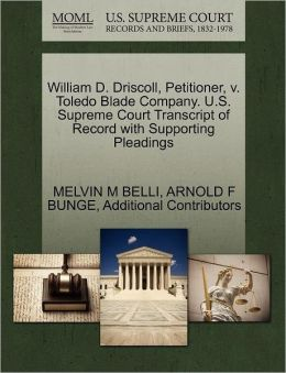 William D. Driscoll, Petitioner, V. Toledo Blade Company. U.S. Supreme Court Transcript Of Record With Supporting Pleadings