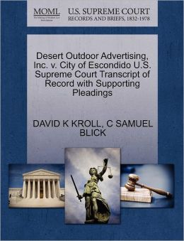 Desert Outdoor Advertising, Inc. V. City Of Escondido U.S. Supreme Court Transcript Of Record With Supporting Pleadings