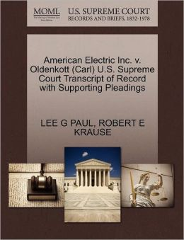 American Electric Inc. V. Oldenkott (Carl) U.S. Supreme Court Transcript Of Record With Supporting Pleadings