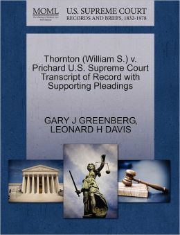 Thornton (William S.) V. Prichard U.S. Supreme Court Transcript Of Record With Supporting Pleadings