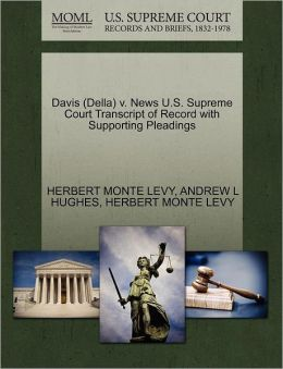 Davis (Della) V. News U.S. Supreme Court Transcript Of Record With Supporting Pleadings
