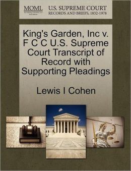King's Garden, Inc V. F C C U.S. Supreme Court Transcript Of Record With Supporting Pleadings