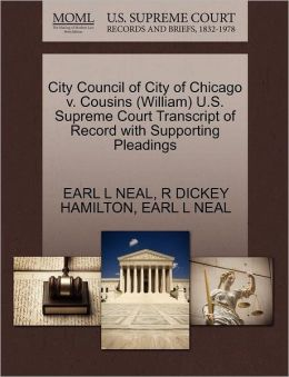 City Council Of City Of Chicago V. Cousins (William) U.S. Supreme Court Transcript Of Record With Supporting Pleadings