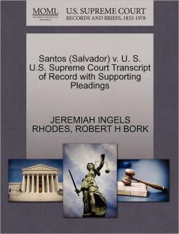 Santos (Salvador) V. U. S. U.S. Supreme Court Transcript Of Record With Supporting Pleadings