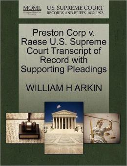 Preston Corp V. Raese U.S. Supreme Court Transcript Of Record With Supporting Pleadings