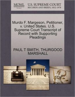 Murdo F. Margeson, Petitioner, V. United States. U.S. Supreme Court Transcript Of Record With Supporting Pleadings