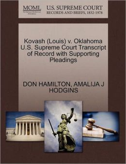 Kovash (Louis) V. Oklahoma U.S. Supreme Court Transcript Of Record With Supporting Pleadings