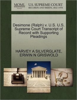 Desimone (Ralph) V. U.S. U.S. Supreme Court Transcript Of Record With Supporting Pleadings