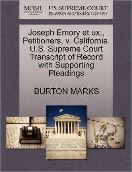 Joseph Emory Et Ux., Petitioners, V. California. U.S. Supreme Court Transcript Of Record With Supporting Pleadings