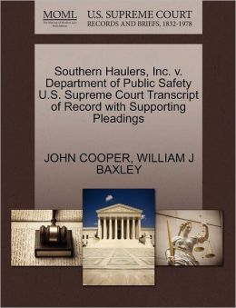 Southern Haulers, Inc. V. Department Of Public Safety U.S. Supreme Court Transcript Of Record With Supporting Pleadings
