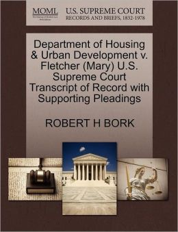 Department Of Housing & Urban Development V. Fletcher (Mary) U.S. Supreme Court Transcript Of Record With Supporting Pleadings