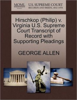 Hirschkop (Philip) V. Virginia U.S. Supreme Court Transcript Of Record With Supporting Pleadings
