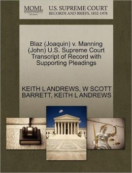 Blaz (Joaquin) V. Manning (John) U.S. Supreme Court Transcript Of Record With Supporting Pleadings
