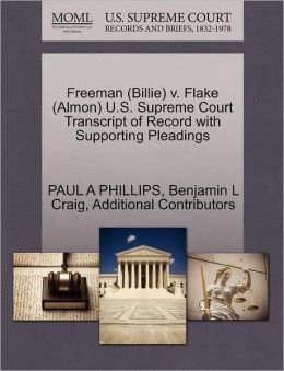 Freeman (Billie) V. Flake (Almon) U.S. Supreme Court Transcript Of Record With Supporting Pleadings