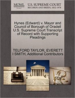 Hynes (Edward) V. Mayor And Council Of Borough Of Oradell U.S. Supreme Court Transcript Of Record With Supporting Pleadings